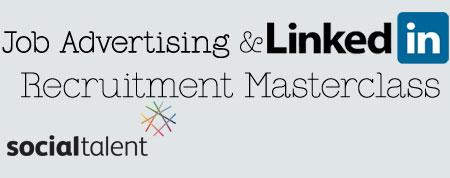 Job Advertising & LinkedIn Recruitment Masterclass