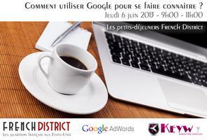 Petit Déjeuner French District - Utiliser Google pour...
