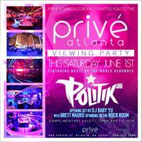 PRIVÉ Atlanta Viewing Party :: Saturday 6/1/13