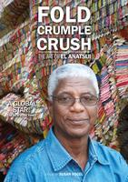 'FOLD CRUMPLE CRUSH: THE ART OF EL ANATSUI'