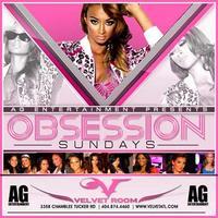 AG Entertainment Presents :: Obsession Sundays @...