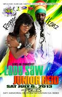 LADY SAW JUNIOR REID LIVE SAT JULY 6, 2013 CLUB PISCES