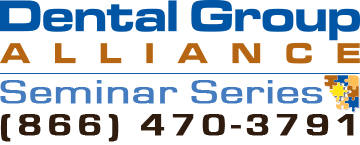 Dental Group Alliance Seminar Series