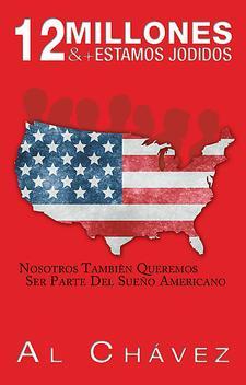 "Al ""12 Millones "" Chavez logo"