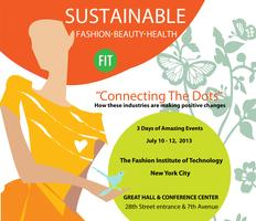 Sustainable Fashion Beauty & Health Symposium @ FIT NYC...