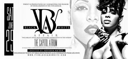 Perfect 10 Productions 11th Annual Black and White Affair