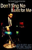 Don't Sing No Blues For Me by Glenn Alan
