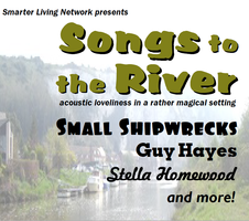 Songs to the River
