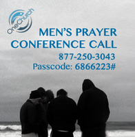 Men's Prayer & Conference Call