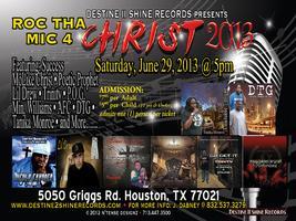 Roc Tha Mic 4 Christ 2013