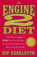 Meet Engine 2 Diet Author Rip Esselstyn!