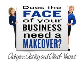 Does The Face of Your Business Need a Makeover