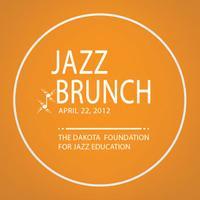 Jazz Brunch: Dakota Foundation for Jazz Education 2012...