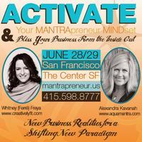 Activate Your MANTRApreneur MINDset & Bliss UR...