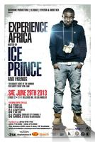 EXPERIENCE AFRICA  Hosted by ICE PRINCE & FRIENDS