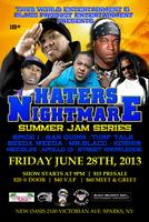 """HATERS NIGHTMARE SUMMER JAM SERIES"" STARRING: ""SAN..."