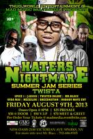 """HATERS NIGHTMARE SUMMER JAM SERIES"" STARRING:..."