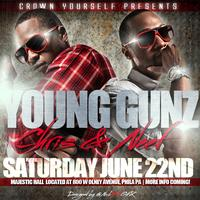 Crown Yourself Ent. Presents Young Gunz Chris & Neef