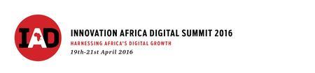 Innovation Africa Digital (IAD) Summit 2016
