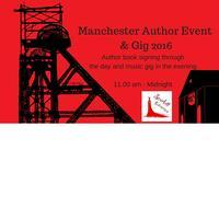 Manchester Author Event & Gig 2016