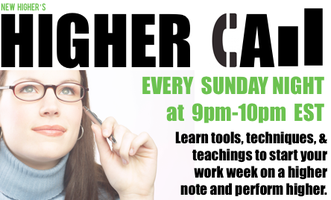 Weekly Sunday 9pm EST Calls for Higher Performing...