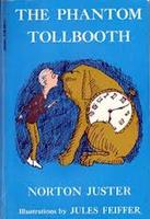 The Phantom Tollbooth:  Experiential Literature Workshop
