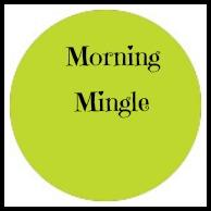Morning Mingle ~ Network ~ Learn ~ Coffee