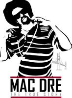 ™MAC DRE DAY ll The Legends Appreciation Day