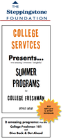Steppingstone: College Freshman Events - CHOOSE ONE!  FREE $20...