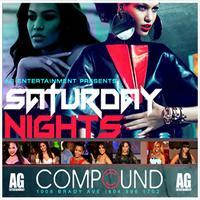 AG Entertainment & Streetz 94.5 Present :: Compound...