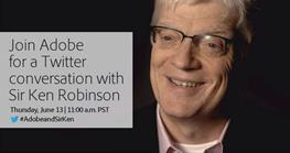 Join Adobe for a Twitter Conversation with Sir Ken Robi...