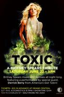 TOXIC - A BRITNEY SPEARS TRIBUTE