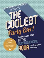 The Coolest Party Ever (Providence Monthly's Superlative Party)