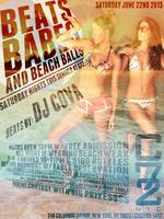 "Saturday June 22nd: ""Beats, Babes, & Beach Balls"" w/ Beats by:..."