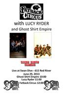 Fatback Circus + Lucy Ryder + Ghost Shirt Empire