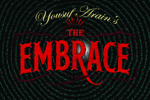 "Yousuf Arain's ""The Embrace"" - A performance Showcase"