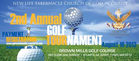 2nd Annual Golf Tournament        New Life Tabernacle...