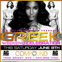 AG Entertainment Presents Greek Weekend Celebration ::...