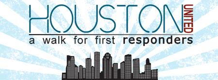 Houston United: A Walk for First Responders - 6/22/13
