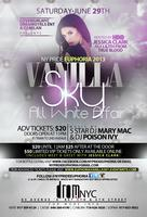 VANILLA SKY- ALL WHITE EVENT HOSTED BY JESSICA CLARK - NY PRIDE...