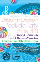 Mighty Real & Devotion present Drippn n' Droppin Poolside Party,...