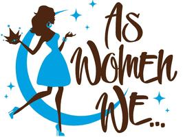 "As Women We ""Biz to Small Biz Day Party"""