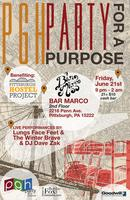 Let's Get Hostel - PGH Party for a Purpose: The Pittsburgh...