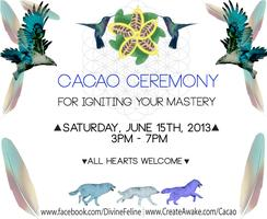 CACAO CEREMONY For igniting your MASTERY.