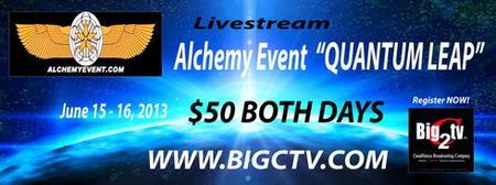 ALCHEMY EVENT LIVE STREAM PAY PER VIEW JUNE 15-16, 2013