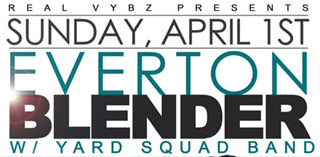 Everton Blender with Yard Squad Band