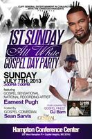 "1st Sunday ""All White"" Gospel Day Party"