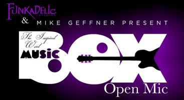 The Inspired Word's Music Box Open Mic @ Funkadelic...