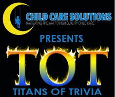 TOT...Titans of Trivia 2013