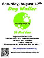 Dog Waller 5k Mud Run Benefiting Saving Sunny Inc.